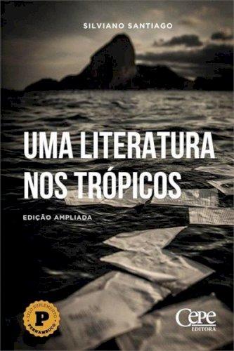 Uma literatura nos trópicos, livro de Silviano Santiago