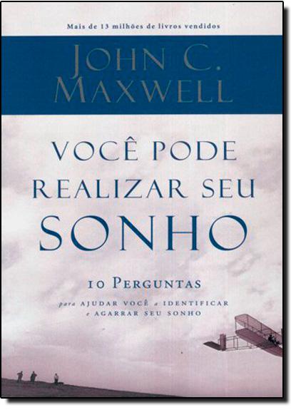 Você Pode Realizar Seu Sonho, livro de John C Maxwell