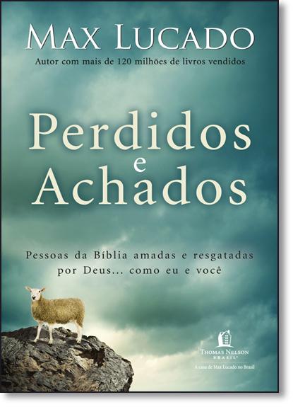 Perdidos e Achados, livro de Max Lucado