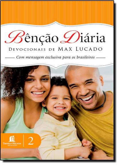 Bênção Diária: Com Mensagem Exclusiva Para os Brasileiros - Vol.2, livro de Max Lucado