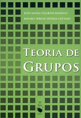 Teoria de Grupos, livro de José Maria Filardo Bassalo