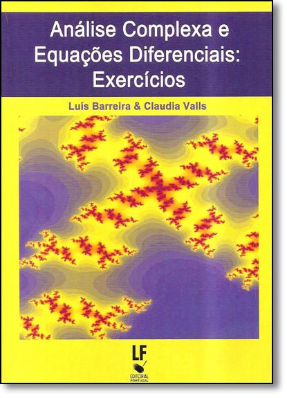 Análise Complexa Equações Diferenciais: Exercicios, livro de Luís Barreira