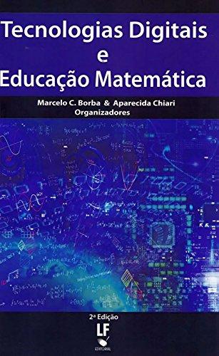 Tecnologias Digitais e Educação Matemática, livro de Marcelo de Carvalho Borba