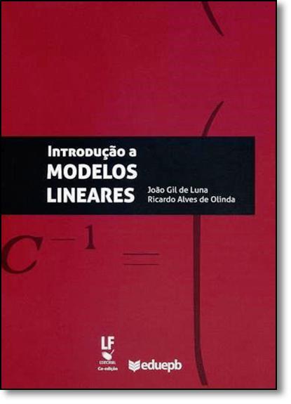 Introdução a Modelos Lineares, livro de João Gil de Luna