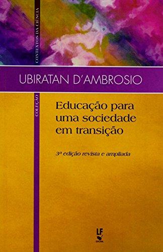 Educação Para Uma Sociedade em Transição, livro de Ubiratan D