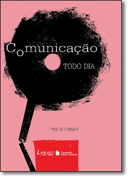 Comunicação Todo Dia, livro de Paulo Nassar