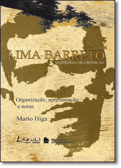 Lima Barreto: Antologia de Crônicas, livro de Mario Higa