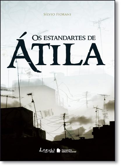 Estandartes de Átila, Os, livro de Sílvio Fiorani