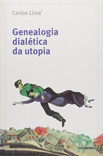 Genealogia Dialetica Da Utopia, livro de