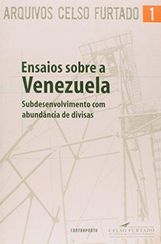 Ensaios Sobre A Venezuela - Subdesenvolvimento Com Abundancia De Divis, livro de Celso Furtado