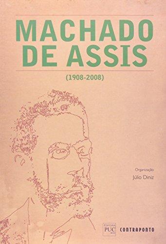 Machado De Assis (1908-2008), livro de Diniz Julio