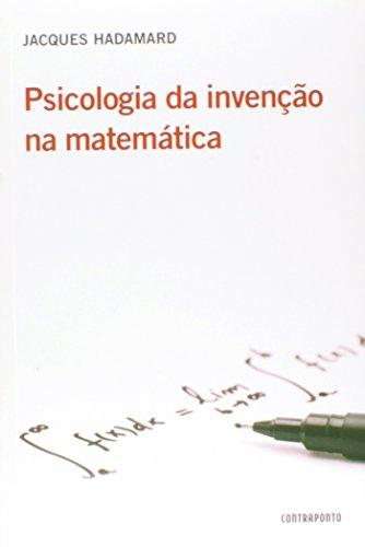 Psicologia da Invenção na Matemática, livro de Jacques Hadamard