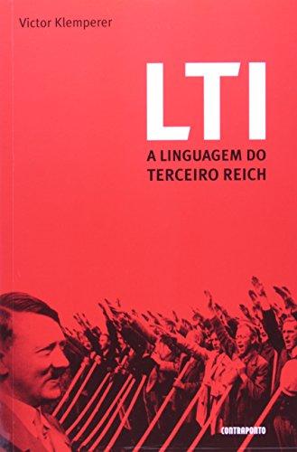 LTI - A LINGUAGEM DO TERCEIRO REICH, livro de KLEMPERER, VICTOR
