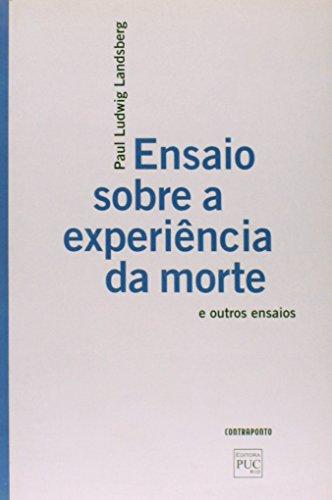 Ensaio Sobre a Experiência da Morte e Outros Ensaios, livro de Paul Ludwing Landsberg