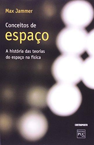 CONCEITO DE ESPACO - A HISTORIA DAS TEORIAS DO ESPACO NA FISICA, livro de JAMMER, MAX