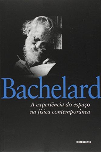 A Experiencia Do Espaço Na Fisica Contemporanea, livro de Gaston Bachelard