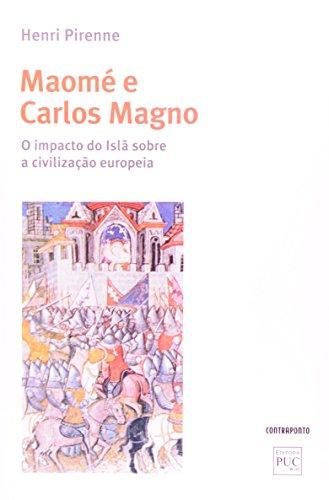 Maome E Carlos Magno. O Impacto Do Isla Sobre A, livro de