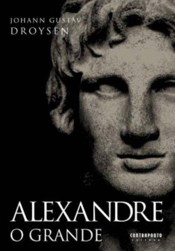 Alexandre O Grande, livro de Johann Gustav Droysen