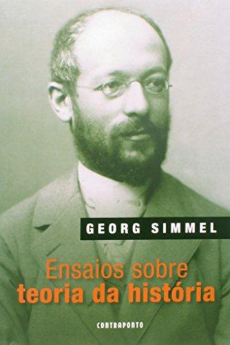 Ensaios Sobre A Teoria Da Historia, livro de Georg Simmel