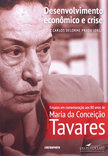 Desenvolvimento Economico E Crise, livro de Luiz Carlos Delorme Prado