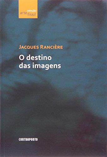 O Destino das Imagens, livro de Jacques Ranciere