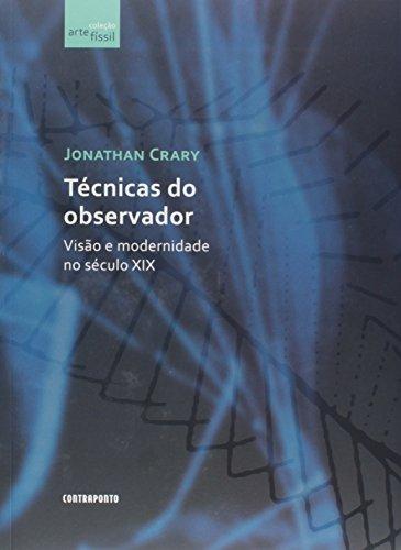 Técnicas do Observador, livro de Jonathan Crary