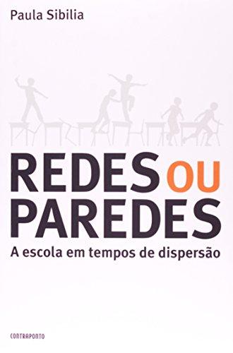 Redes Ou Paredes, livro de Paula Sibilia