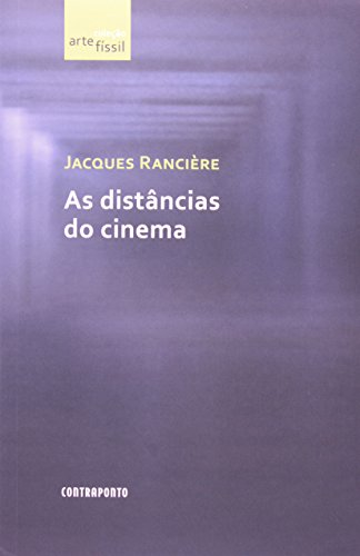 As Distâncias do Cinema, livro de Jacques Ranciere