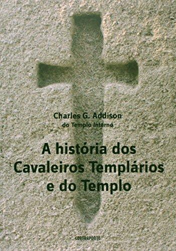 Historia Dos Cavaleiros Templarios, livro de Charles G. Addison
