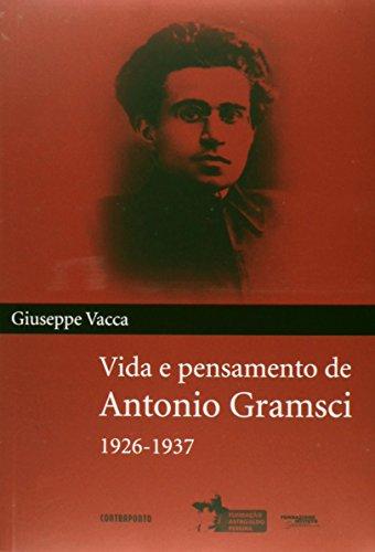 Vida E Pensamento De Antonio Gramsci, livro de Giuseppe Vacca