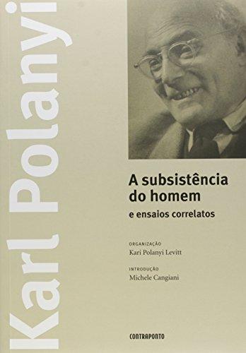 A Subsistência do Homem e Ensaios Correlatos, livro de Karl Polanyi