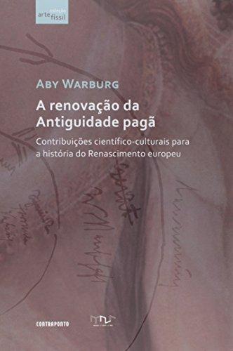 A Renovação da Antiguidade Pagã, livro de Aby Warburg