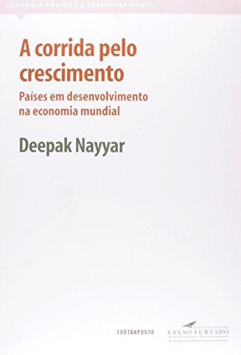 A Corrida Pelo Crescimento - Países Em Desenvolvimento na Economia Mundial, livro de