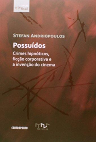 Possuidos, livro de Stefan Andriopoulos
