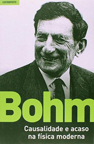 Causalidade e Acaso na Física Moderna, livro de David Bohm