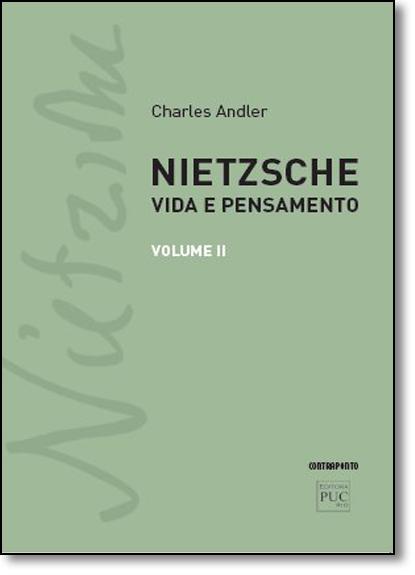 Nietzsche: Vida e Pensamento - Vol.2, livro de Charles Andler