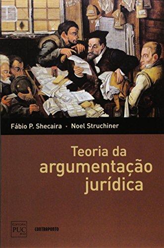 Teoria da Argumentação Jurídica, livro de Fábio P. Shecaira