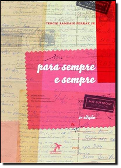 Para Sempre e Sempre, livro de Tercio Sampaio Ferraz Junior