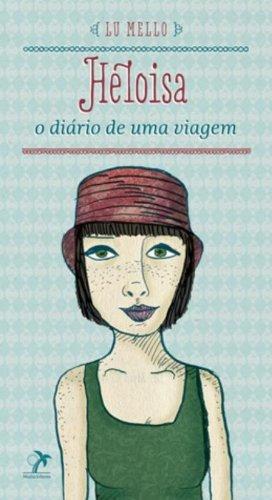 Heloisa-O diário de uma viagem, livro de Mello, Lu