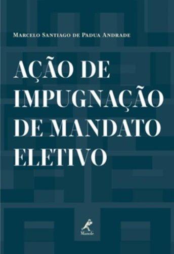 Ação de impugnação de mandato eletivo, livro de Andrade, Marcelo Santiago de Padua