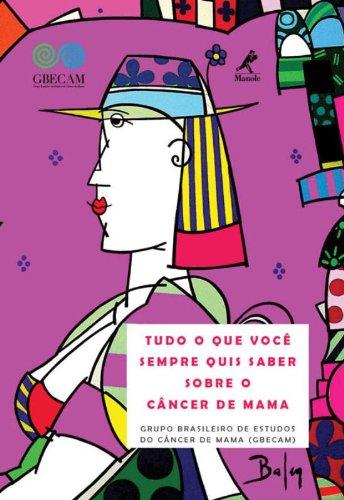 Tudo o que você sempre quis saber sobre o câncer de mama, livro de GBECAM