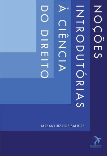 Noções Introdutórias à Ciência do Direito-, livro de Santos, Jarbas Luiz dos