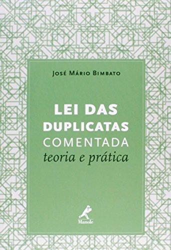 Lei das Duplicatas Comentada-teoria e prática, livro de Bimbato, José Mário
