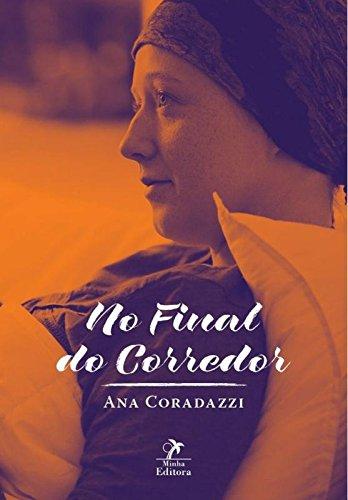 No Final do Corredor-, livro de Coradazzi, Ana