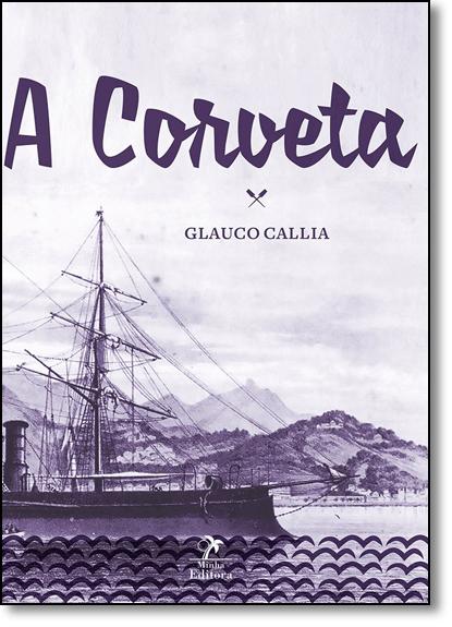 Corveta, A, livro de Glauco Callia