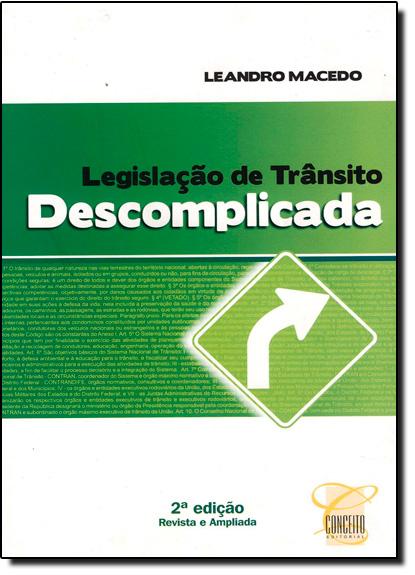 Legislação de Trânsito Descomplicada, livro de Leandro Macedo