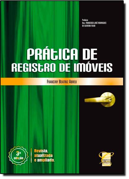 Prática de Registro de Imóveis, livro de Franciny Beatriz Abreu