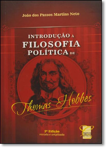 Introdução a Filosofia Política de Thomas Hobbes, livro de João dos Passos Martins Neto