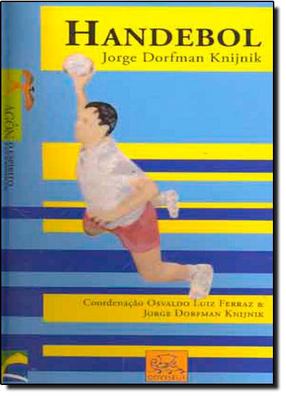 Handebol, livro de Jorge Dorfman Knijnik