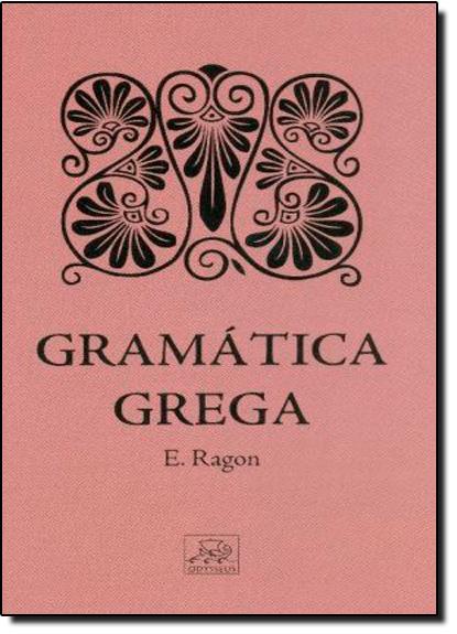 Gramática Grega, livro de Eloi Ragon
